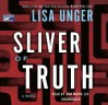 Sliver of Truth (Ridley Jones #2) - Lisa Unger