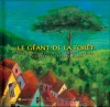 Le géant de la forêt - Helio Ziskind, Pierre Pratt