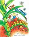 Up, Down, and Around - Katherine Ayres, Nadine Bernard Westcott