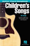 Children's Songs: Guitar Chord Songbook - Hal Leonard Publishing Company