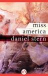 Miss America: A Novel - Daniel Stern