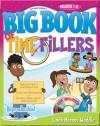 Gospel Light's Big Book of Time Fillers: Grades 1-6 - Linda Massey Weddle