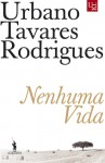 Nenhuma Vida - Urbano Tavares Rodrigues