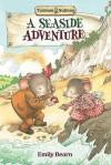 A Seaside Adventure - Emily Bearn