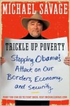 Trickle Up Poverty Stopping IBM's Attack on Our Borders Economy - Michael Savage