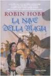 La nave della magia - Robin Hobb, Paola Bruna Cartoceti