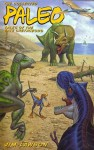 The Collected Paleo: Tales of the Late Cretaceous - Jim Lawson