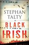 Black Irish: A Novel (Audio) - Stephan Talty
