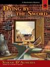 Dying by the Sword - Sarah D'Almeida