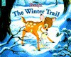 Disney's Bambi the Winter Trail: The Winter Trail - Kathy Henderson