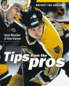 Hockey the NHL Way: Tips from the Pros - Sean Rossiter, Paul Carson