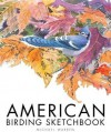 American Birding Sketchbook - Michael Warren