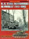 U.S.Tank Destroyers in Combat, 1941-1945 (Armor at War, 7005) - Steven J. Zaloga