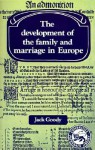 Development of the Family and Marriage in Europe - Jack Goody