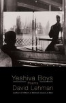 Yeshiva Boys: Poems - David Lehman, Erich Hobbing