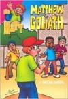 Matthew and Goliath - Brian Davis