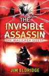 The Invisible Assassin: The Malichea Quest - Jim Eldridge