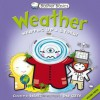Basher Basics: Weather: Whipping up a storm! - Simon Basher, Dan Green