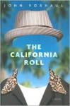 The California Roll - John Vorhaus