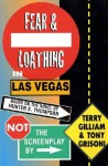 Fear and Loathing in Las Vegas: Not the Screenplay - Terry Gilliam, Tony Grisoni