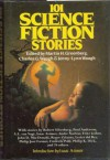 101 Science Fiction Stories - Martin H. Greenberg, Charles G. Waugh, Jenny-Lynn Waugh