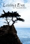 Losing Eva (Leaving Eva #2) - Jennifer Sivec