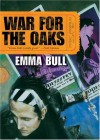 War for the Oaks - Emma Bull