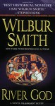 River God: A Novel of Ancient Egypt - Wilbur Smith