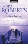 Abendstern: Roman (German Edition) - Margarethe van Pee, Nora Roberts