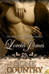 Gone Country (Rough Riders, #14) - Lorelei James