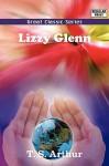 Lizzy Glenn - T.S. Arthur