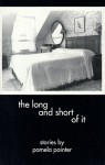 The Long and Short of It - Pamela Painter