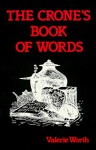 The Crone's Book of Words - Valerie Worth