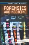 Forensics and Medicine - Rebecca Stefoff