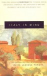 Italy in Mind: An Anthology - Alice Leccese Powers
