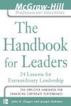 The Handbook for Leaders: 24 Lessons for Extraordinary Leaders - John H. (Jack) Zenger, Joseph R. Folkman