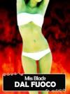 Dal fuoco - Miss Black