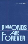 Diamonds are Forever (James Bond, #4) - Ian Fleming