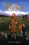 Saint Patrick: Pioneer Missionary to Ireland - Michael McHugh