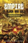 Empire in Black and Gold - Adrian Tchaikovsky