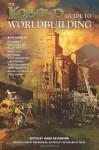 The Kobold Guide to Worldbuilding - Janna Silverstein
