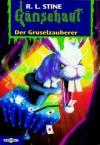 Der Gruselzauberer (Gänsehaut, #10) - R.L. Stine