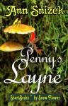 Penny's Layne (ShortBooks by Snow Flower) - Ann Snizek
