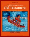 A Brief Introduction to the Old Testament: The Hebrew Bible in Its Context - Michael D. Coogan