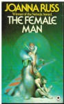 The Female Man - Joanna Russ