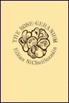 The Rose Geranium - Eiléan Ní Chuilleanáin, Eilean Ni Chuilleanan