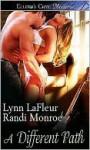 A Different Path - Lynn LaFleur, Randi Monroe