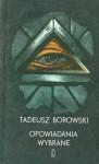 Opowiadania wybrane - Tadeusz Borowski