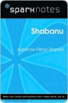 Shabanu (SparkNotes Literature Guide Series) - Suzanne Fisher Staples