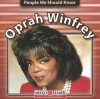 Oprah Winfrey (People to Know (Milwaukee, Wis.).) - Jonatha A. Brown